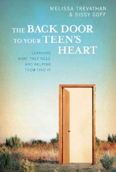 The Back Door to Your Teen's Heart